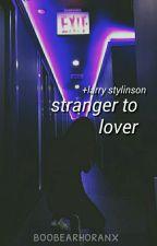 stranger to lover ✧ stylinson by boobearhoranx