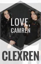 Love, Camren // camren by clexren