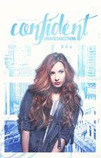 Confident  - A Nemi/Dilmer Fanfiction by LovaticsAreStrong