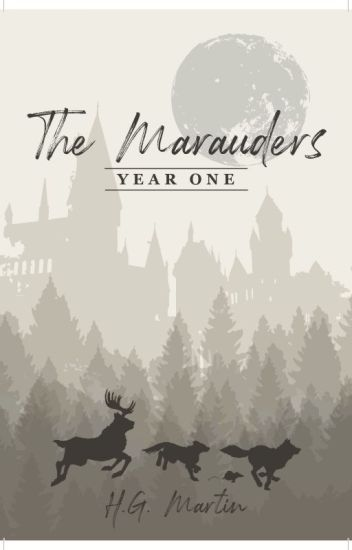 The Marauders: Year One | #Wattys2016