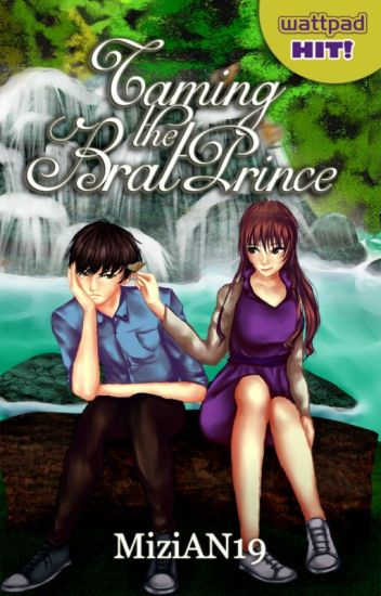 Taming The Brat Prince! [Brateleza Series 3]-(COMPLETED)