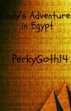 Cindy's Adventures in Egypt by PerkyGoth14