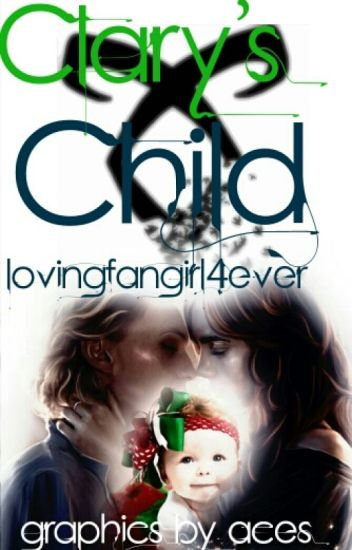 Clary's Child