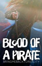 Blood of a Pirate || Will Turner by Bringmebacktoreality