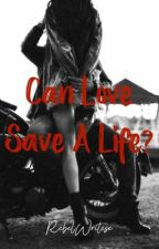 Can love save a life? (Mc romance - book 1) by HeatherJayy