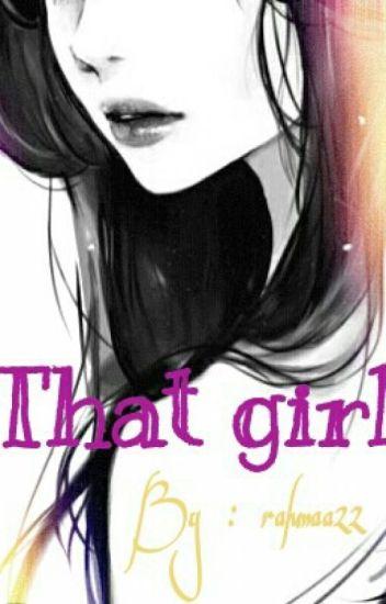 تلك الفتاة .That girl