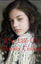 The Life Of Cassidy Cullen by stateofmine