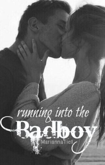 Running Into the Badboy #wattys2016