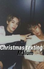 Christmas Texting ♡ Malum by HolyMalum-