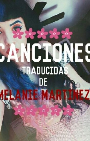 Canciones traducidas de Melanie Martinez