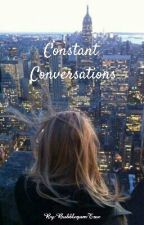 Constant Conversations by BubblegumTree