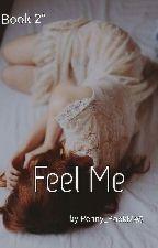 •Βιβλίο 2°Feel Me.• by Penny_RockmeS