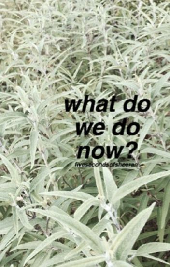 what do we do now? [muke af]