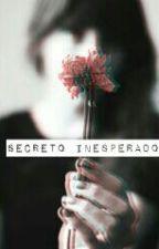 Secreto inesperado. by Cocaina013