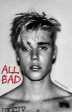 All Bad // JB by awk0rauhl