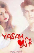 Yasak Aşk by masal_masal