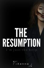 The Resumption by iXenna