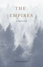 The Empires by angel_zoe_anime