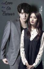 Love Or Career? by Chan_Kim_Wang
