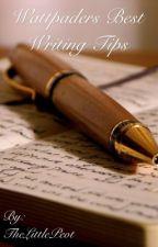 Wattpaders Best Tips by TheLittlePeot