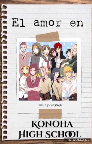 El Amor en Konoha High School [EDITANDO]