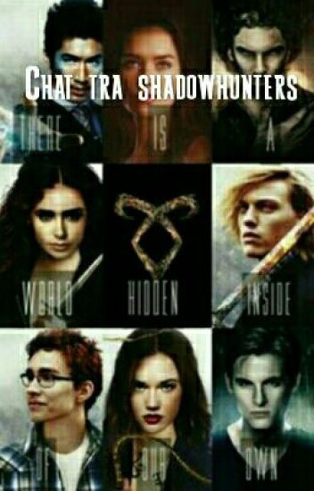 Chat tra shadowhunters