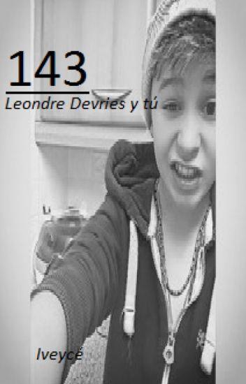 143 [ Leondre Devries y tú ]