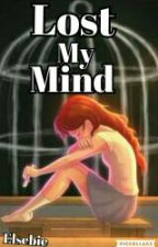 Lost My Mind - Winx Club Fanfiction by WinxClubElbie