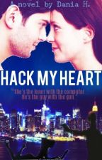 Hack My Heart by ThruBeingCool05