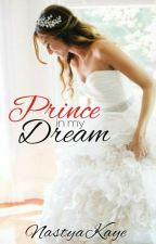 Prince In My Dream [ ONHOLD ] by KeiAbordo