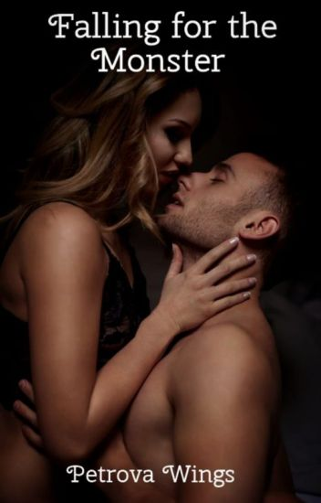 Falling for The Monster