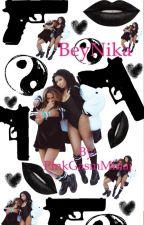 BeyNika: A Love Story by PinkGasmMinaj