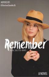 Remember by Macbeth-845