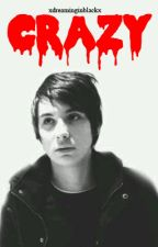Crazy. {PHAN} by xdreaminginblackx