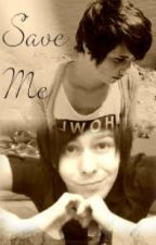 Save Me - A Dan and Phil Love Story by danaisnotonfirexx