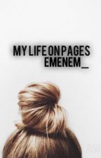My life on pages #2 by EmEnEm_