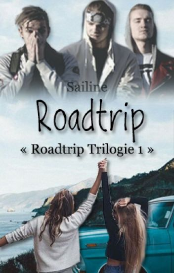 Roadtrip [Roadtrip Trilogie 1]
