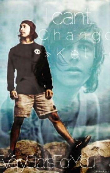 I Can't Change »Kellic