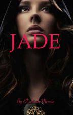 Jade[COMPLETED] by Bethie300