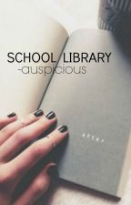 school library by -auspicious