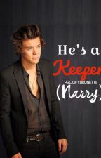 He's a Keeper (Narry AU) by Goofybrunette