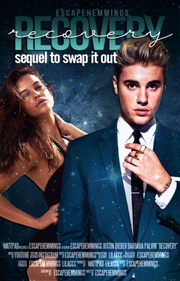 Recovery -Justin Bieber/SIO sequel-