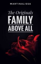 The Originals - Family Above All by martinalissa
