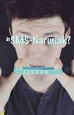 #SMS-Naruciak? by _muffinek_