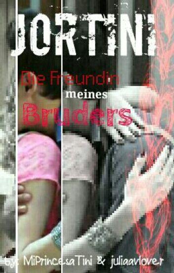 Jortini - Die Freundin meines Bruders