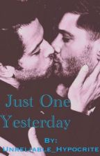 Just one yesterday by Iwroteffin7thgrade