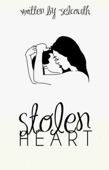 stolen heart |✓