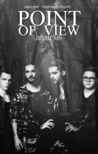 Point of View ( Tokio Hotel ) by Jessicms