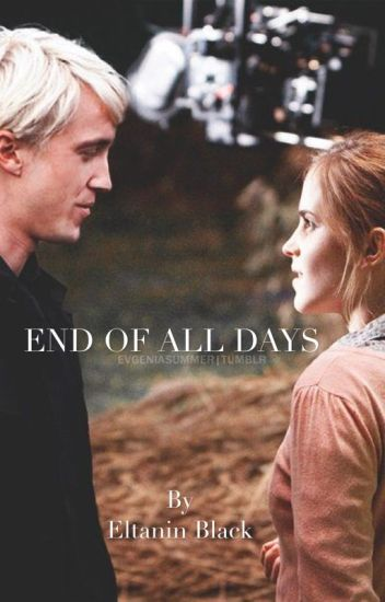 End Of All Days || Harry Potter