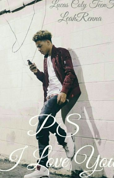 P.S I Love You{Lucas Coly TeenF}